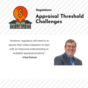 The regulators need to consider all the appraisal options available to the real estate industry.